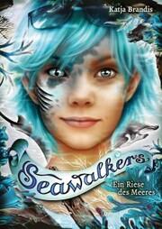 Seawalkers (4). Ein Riese des Meeres - Cover