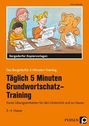 Täglich 5 Minuten Grundwortschatz-Training - 3./4. Klasse - Cover