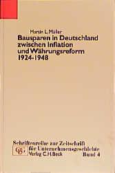 Bausparen in Deutschland zwischen Inflation und Währungsreform 1924-1948