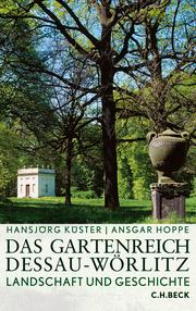 Das Gartenreich Dessau-Wörlitz - Cover