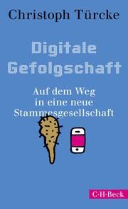 Digitale Gefolgschaft - Cover