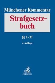 Münchener Kommentar zum Strafgesetzbuch Bd. 1: §§ 1-37