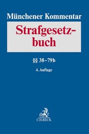 Münchener Kommentar zum Strafgesetzbuch Bd. 2: §§ 38-79b