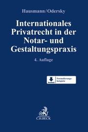 Internationales Privatrecht in der Notar- und Gestaltungspraxis