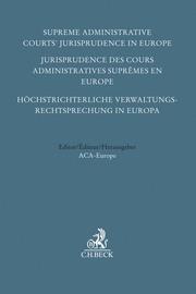 Höchstrichterliche Verwaltungsrechtsprechung in Europa