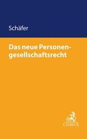Das neue Personengesellschaftsrecht