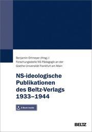 NS-ideologische Publikationen des Beltz-Verlags 1933-1944