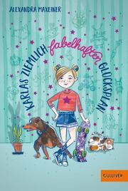 Karlas ziemlich fabelhafter Glücksplan - Cover
