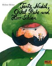 Tante Nudel, Onkel Ruhe und Herr Schlau - Cover