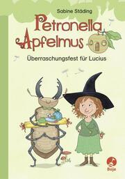 Petronella Apfelmus - Überraschungsfest für Lucius - Cover