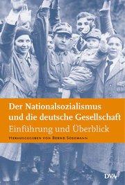Der Nationalsozialismus und die deutsche Gesellschaft