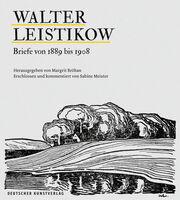 Briefe von Walter Leistikow