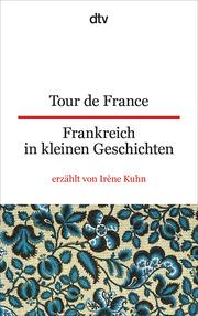Tour de France/Frankreich in kleinen Geschichten - Cover