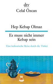 Hep Kebap Olmaz/Es muss nicht immer Kebap sein - Cover