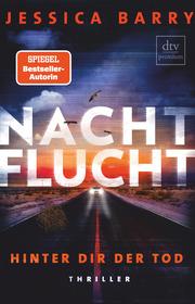 Nachtflucht - Hinter dir der Tod - Cover