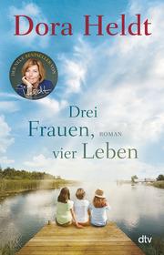 Drei Frauen, vier Leben - Cover