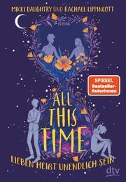All This Time - Lieben heißt unendlich sein - Cover
