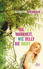 Die Wahrheit, wie Delly sie sieht - Cover