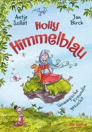Holly Himmelblau - Unmagische Freundin gesucht - Cover