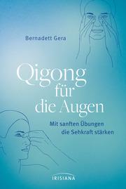Qigong für die Augen