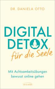 Digital Detox für die Seele