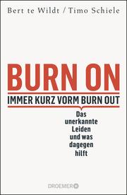 Burn On: Immer kurz vorm Burn Out - Cover
