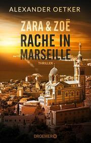 Zara & Zoë - Rache in Marseille - Cover