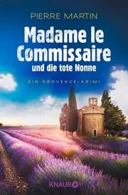 Madame le Commissaire und die tote Nonne - Cover