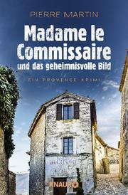 Madame le Commissaire und das geheimnisvolle Bild - Cover