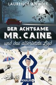 Der achtsame Mr. Caine und das allerletzte Lied - Cover