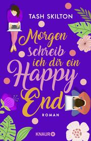 Morgen schreib ich dir ein Happy End - Cover