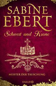 Schwert und Krone - Meister der Täuschung - Cover