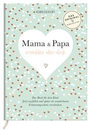 Mama und Papa erzählen über dich - Cover