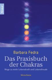 Das Praxisbuch der Chakras - Cover