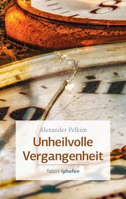 Unheilvolle Vergangenheit - Cover