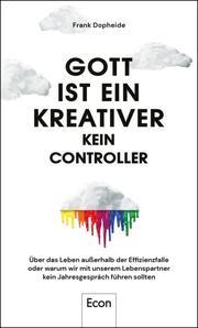 Gott ist ein Kreativer - kein Controller - Cover