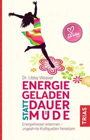 Energiegeladen statt dauermüde - Cover