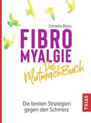 Fibromyalgie - Das Mutmach-Buch - Cover