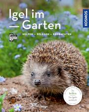 Igel im Garten (Mein Garten)