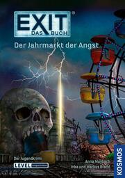 Exit: Das Buch - Der Jahrmarkt der Angst