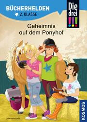 Die drei !!! - Geheimnis auf dem Ponyhof - Cover