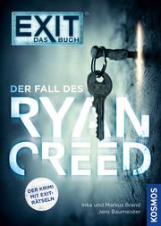 EXIT - Das Buch: Der Fall des Ryan Creed - Cover