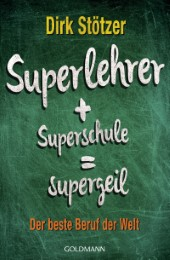 Superlehrer, Superschule, supergeil - Cover