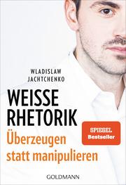 Weiße Rhetorik - Cover
