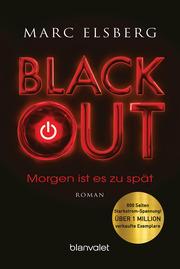 Blackout - Morgen ist es zu spät