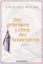 Die geheimen Leben der Schneiderin - Cover