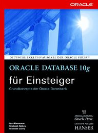 Oracle Database 10g für Einsteiger