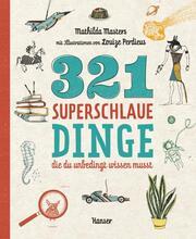 321 superschlaue Dinge, die du unbedingt wissen musst - Cover