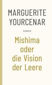 Mishima oder Die Vision der Leere
