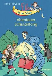 Ella in der Schule - Abenteuer Schulanfang - Cover